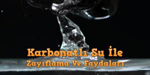 karbonatlı su faydaları zayıflama