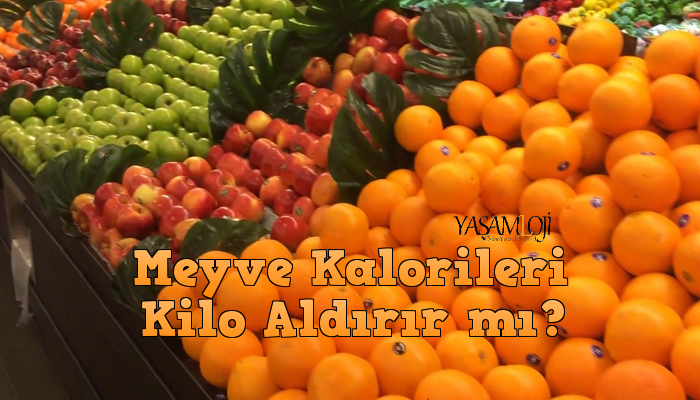 diyette meyve kilo aldırır mı kalori