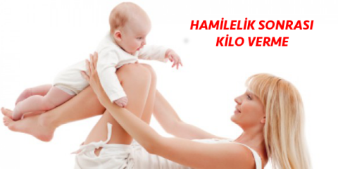 hamilelik sonrası kilo verme