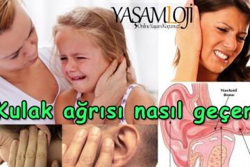 kulak ağrısı nasıl geçer, sebepleri bitkisel tedavisi