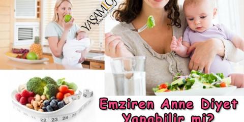 emziren anne diyet yapabilir mi