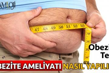 obezite ameliyatı testi nasıl yapılır