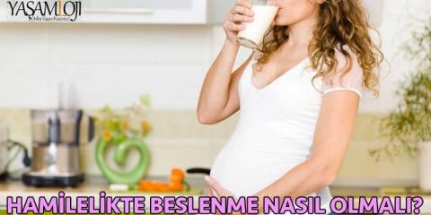 hamilelikte beslenme hafta hafta nasıl olmalı
